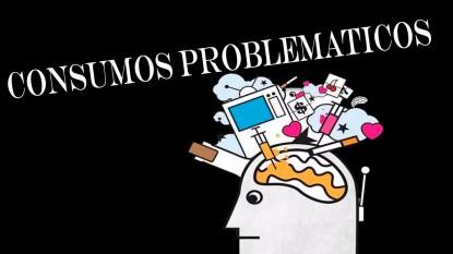 consumos, problematicos