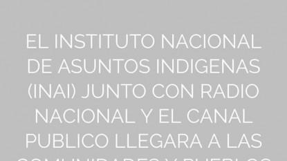 INAI, Radio Nacional